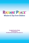 Cover of Radiant Peace(R), Wisdom & Tips from Children